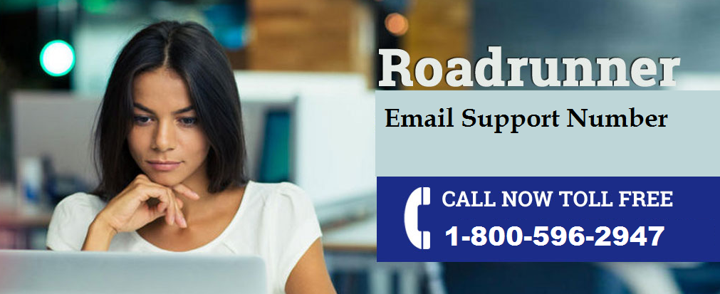 Fix Roadrunner Issue call 1-800-596-2947 Roadrunner Email support