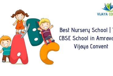 Best Nursery School | Top CBSE School in Amravati – Vijaya Convent