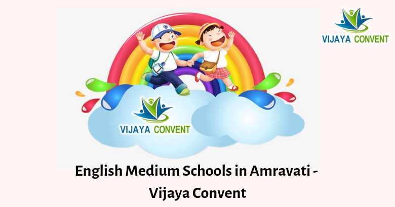 English Medium Schools in Amravati – Vijaya Convent