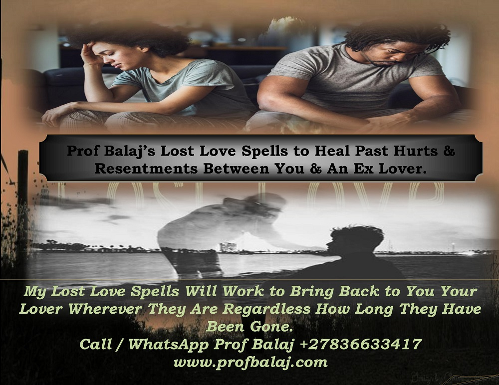 Lost Love Spells Caster – Real Voodoo Love Spells to Bring Back a Lover Call +27836633417