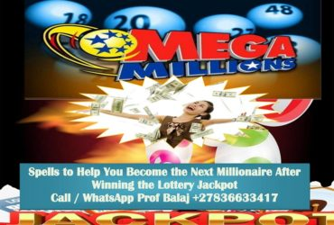 Lottery Spells With Ensured Results – Spells to Win the Mega Millions Jackpot Call +27836633417