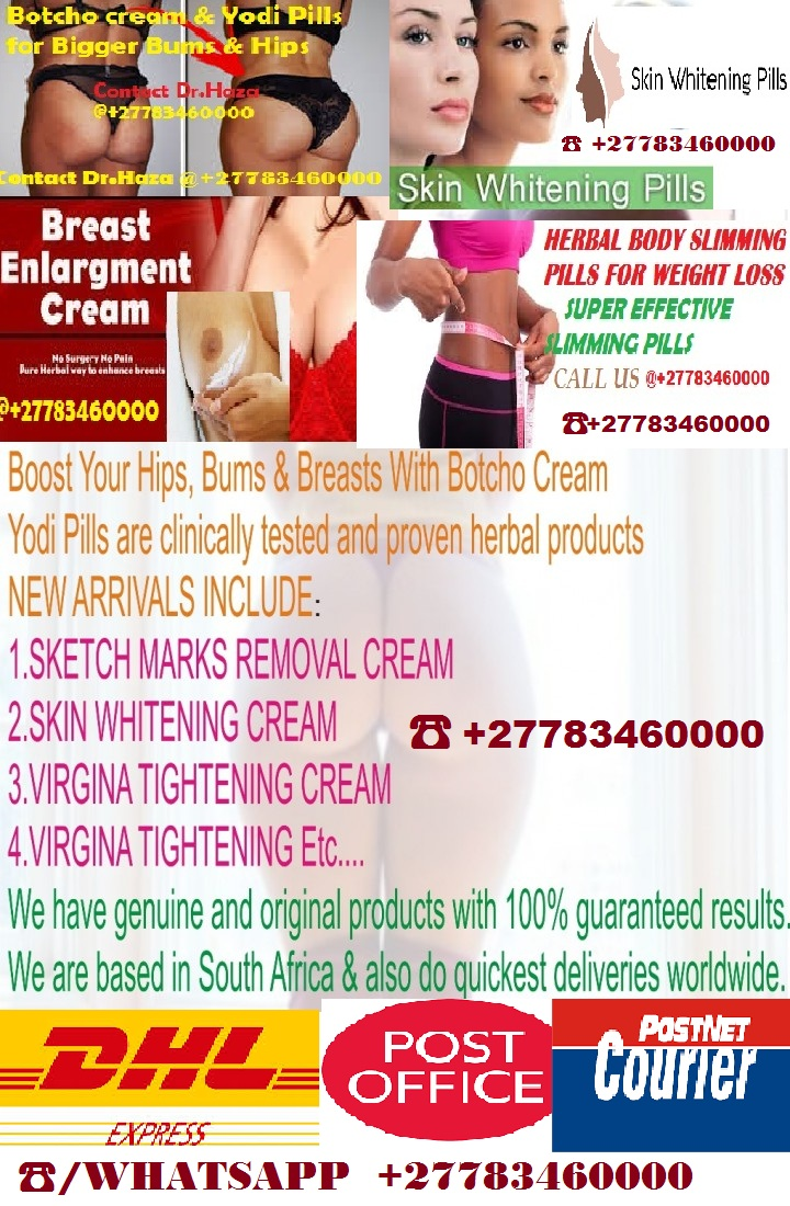 Trustworthy Hips and bums enlargement cream and pills ☎+27783460000 Johannesburg
