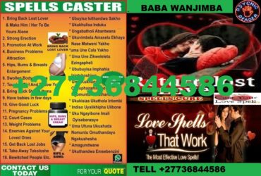 Lost Love Spells Caster Dr Wanjimba Call +27736844586