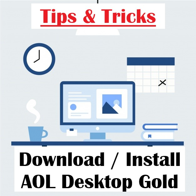 Easy Methods to Download AOL Desktop gold @AOLHelp