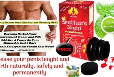 Bazouka Herbal Penis Enlargement Cream & Pills Call +27710732372 Oman