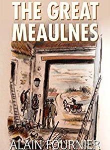 THE GREAT MEAULNES