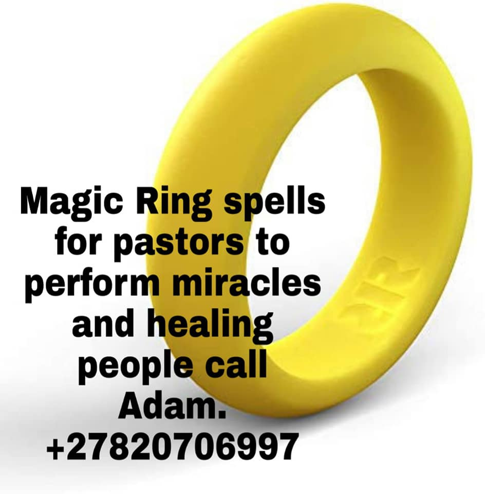 Spiritual magic ring spells fro pastor to heal and see visions +27820706997