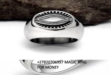 MONEY MAGIC RING SPELLS +27820706997