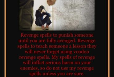 Powerful Revenge Spells – Curses and Spells for Revenge Against Enemies Call+27785149508